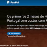 2 Meses Grátis assinatura HBO Portugal usando o PayPal
